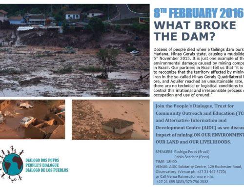 What broke the dam?