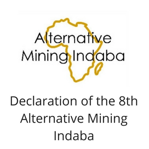 Declaration of the 8th Alternative Mining Indaba AMI 2017