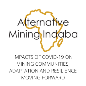 Impacts of COVID19 on mining Communities; adaptation and resilience moving forward
