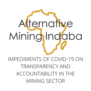 Impediments of Covid-19 on Transparency and Accountability in the Mining Sector