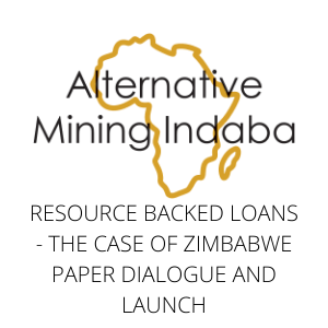 Resource Backed Loans - The case of Zimbabwe Paper Dialogue and Launch